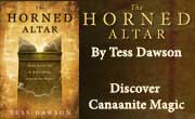 Discover Canaanite Magic – The Horned Altar by Tess Dawson