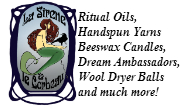 Ritual Oils, Handspun Yarns, Beeswax Candles and much more!