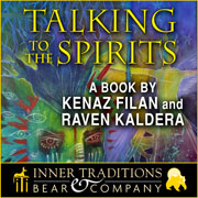 Talking to the Spirits a book by Kenaz Filan and Raven Kaldera.