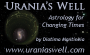 Urania's Well -- Astrology for Changing Times by Diotma