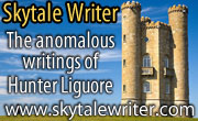 Skytale Writer -- The anomalous writings of Hunter Liguore.