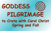 Goddess Pilgrimage to Crete with Carol Christ.