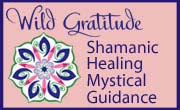 Wild Gratitude Shamanic Healing.