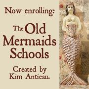 Old Mermaids School