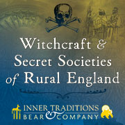 Witchcraft & Secret Societies of Rural England
