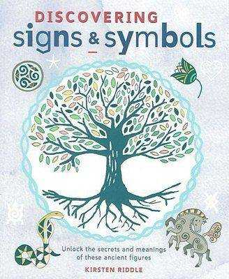 Discovering Signs and Symbols by Kirsten Riddle