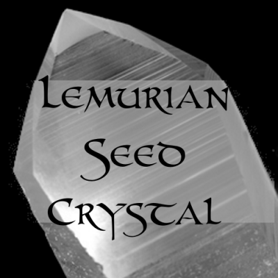 QUESTION: Revisiting Lemurian Seed Crystals