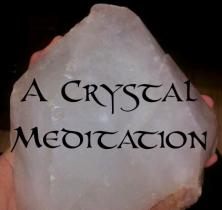 A Guided Crystal Meditation