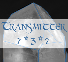 TRANSMITTER - Double Up on Channeler Energies, Access Higher Wisdom