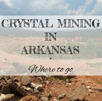 Where To Dig Crystal in Arkansas