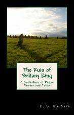 The Ruin of Beltany Ring and Grandmother Mælkevejen's Belly Now Available in Multiple Formats