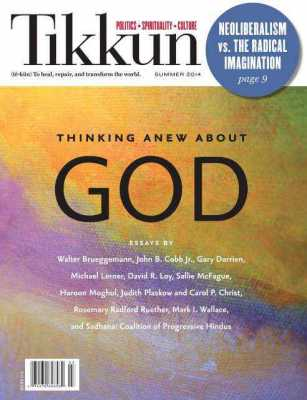 Thinking Anew About God--Tikkun Summer Issue