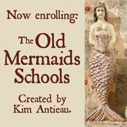 Old Mermaids School