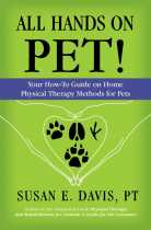 """All Hands on Pet!"" By Susan Davis, PT."