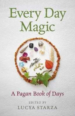 Every Day Magic – A Pagan Book of Days