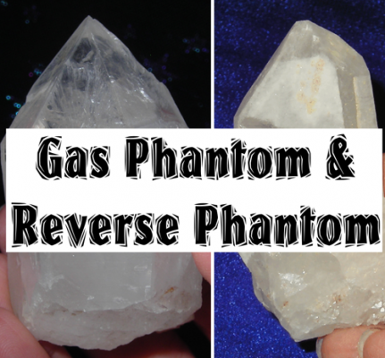 PHANTOMS, CONTINUED: Gas Phantoms and Reverse Phantoms