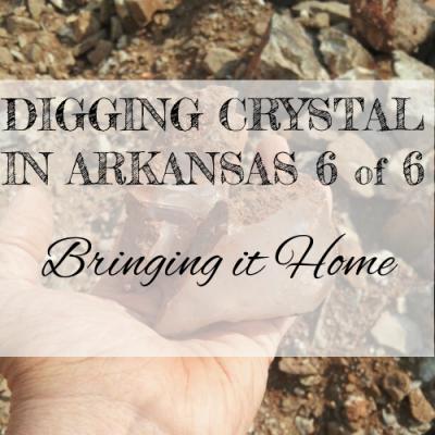 DIGGING QUARTZ CRYSTAL IN ARKANSAS 6 of 6: Bringing It Home