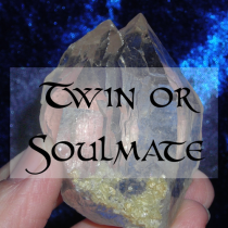 SOUL MATE or TWIN SOUL - Promote Loving Contact and Togetherness