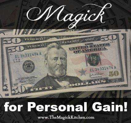 Magick for Personal Gain