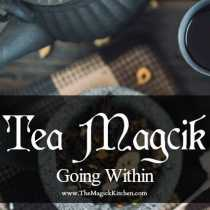 Tea Magick – Going Within